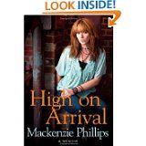 High on Arrival..Mackenzie Phillips