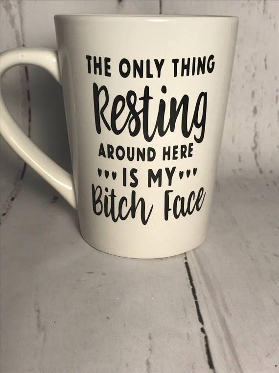 My Bitch Face Coffee Mug - Funny Mug - Girlfriend gift - Mature mug - Christmas - Personalized - Bit