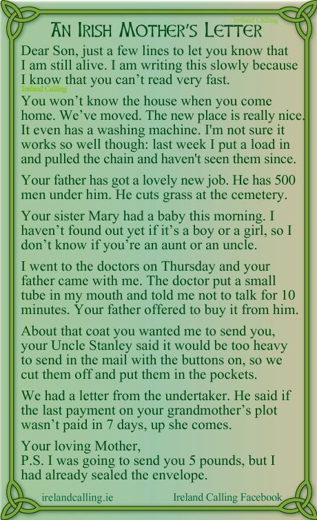 An Irish Mother S Letter Humorous Dear Son Just A Few Lines To Let You Know That I Am Still Ali St Patricks Day Quotes Irish Funny Irish Jokes