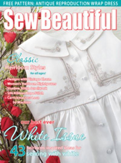 Sew Beautiful Magazine Subscription Discount Magazines Com Sewing Sewing Book Heirloom Sewing