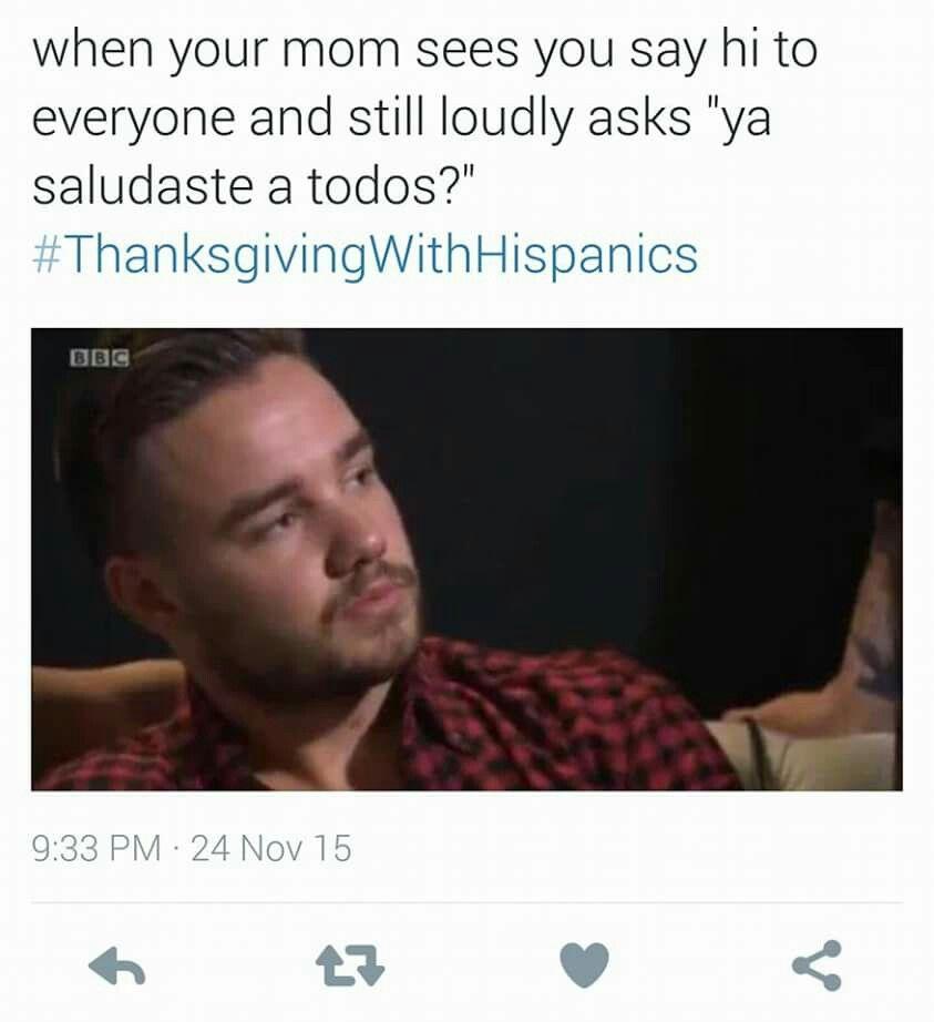 7945e844b1d70f10e71a1f8051a6e4e7 thanksgiving with hispanics makes me laugh pinterest to,Thanksgiving With Hispanic Families Memes