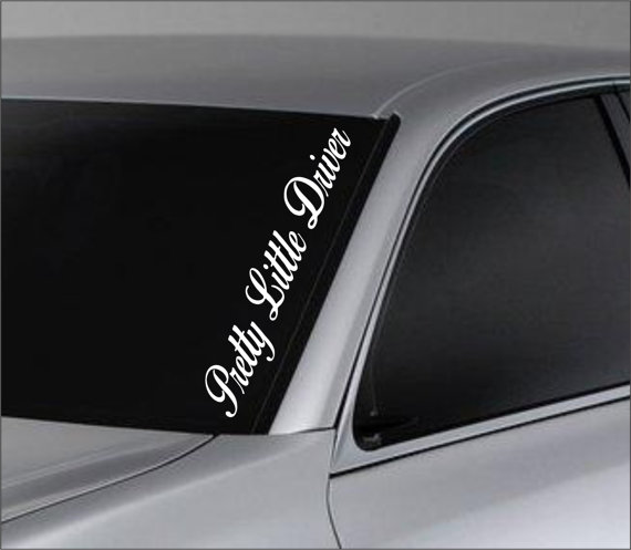 Pretty Little Driver Car Window Windshield Lettering Decal Sticker - Car decal stickers for girls