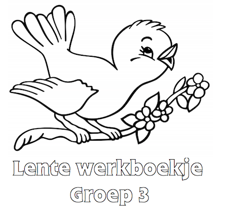 Kleurplaten Groep 3 Lente.Lente Werkboekje Groep 3 Knutsel Spring Coloring Pages Bird