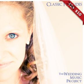 28 Classic Wedding Prelude And Processional Songs Weddingmusicprojectbandcamp