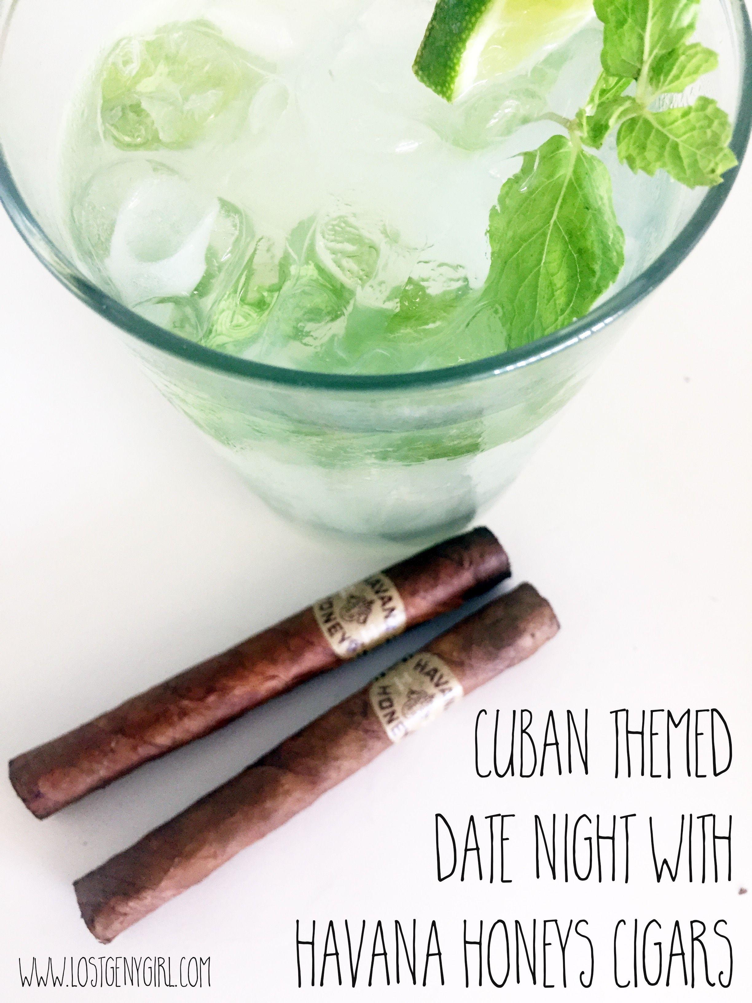 Cuban Themed Date Night With Havana Honeys Cigars Gen Y Girl Cigars Date Night Havana