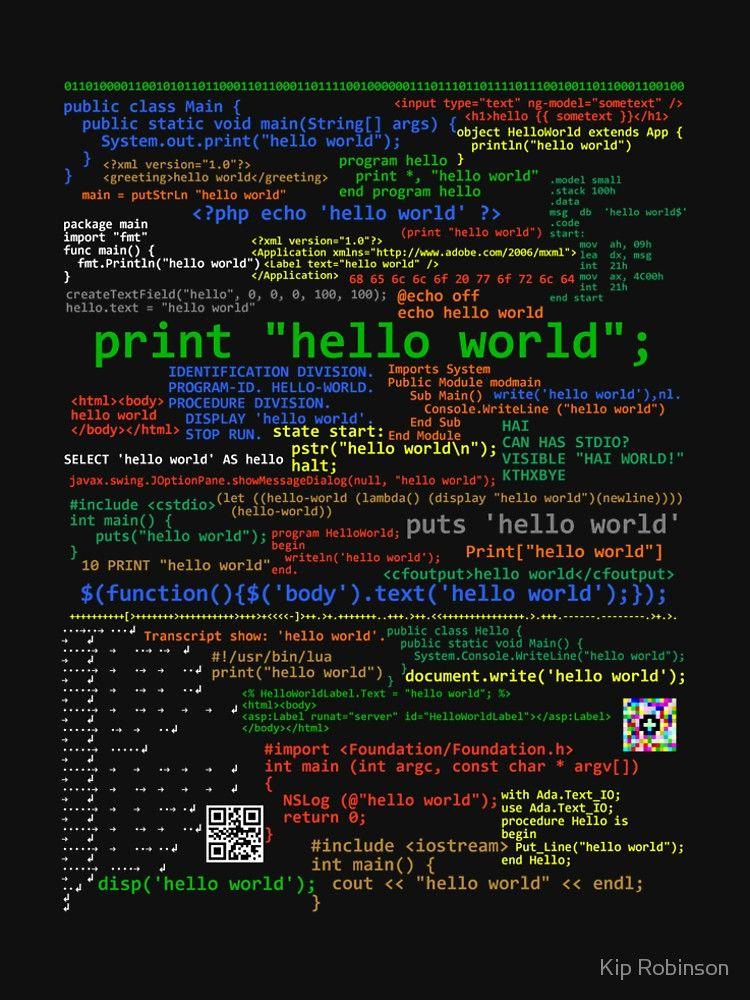 Hello World Many Programming Languages Dark T Shirt By Kiprobinson Redbubble Learn Computer Coding Computer Science Programming Code Wallpaper