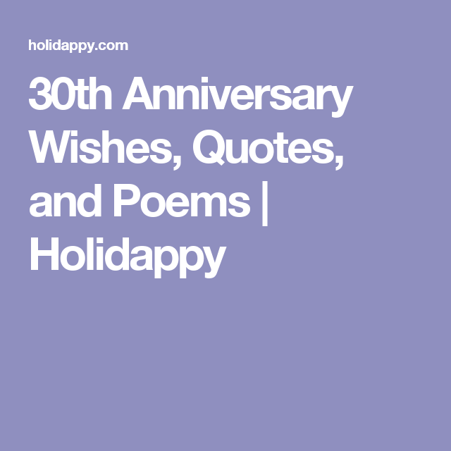 30th anniversary wishes quotes and poems holidappy things to 30th anniversary wishes quotes and poems holidappy baby card messagesbirthday bookmarktalkfo Images