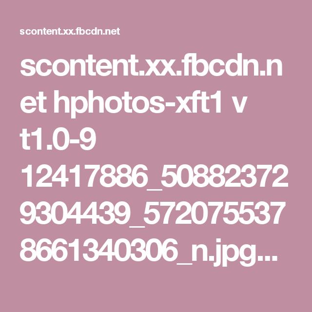 scontent.xx.fbcdn.net hphotos-xft1 v t1.0-9 12417886_508823729304439_5720755378661340306_n.jpg?oh=06f1fce081996014879e477d2e7a898e&oe=57764005
