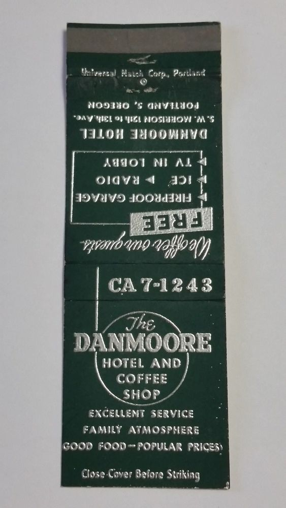 DANMOORE HOTEL & COFFEE SHOP PORTLAND OREGON CA 7-1243 #Matchbook To design & order tour business' own logo #matches GoTo GetMatches.com