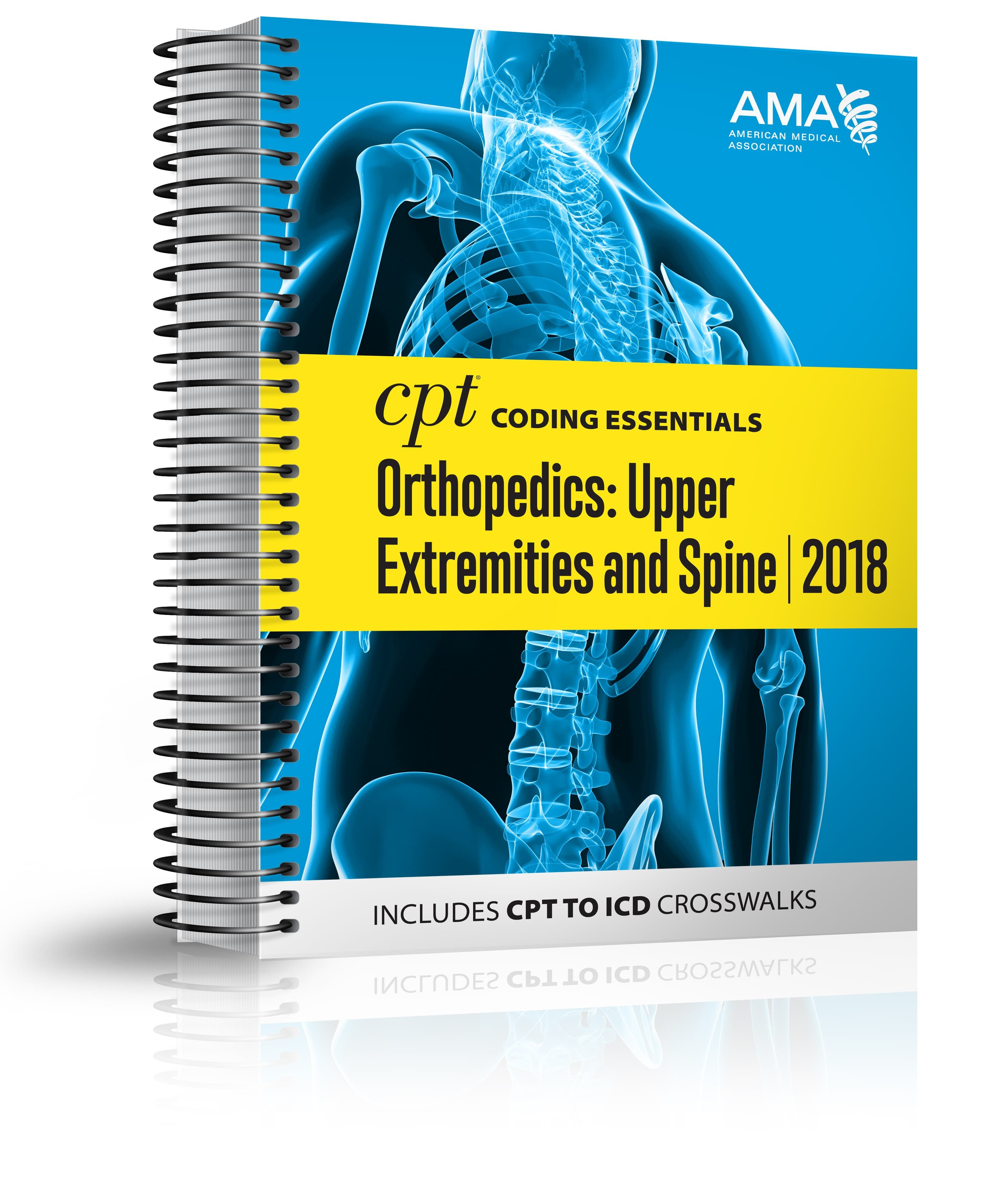Cpt Coding Essentials For Orthopaedics Upper And Spine