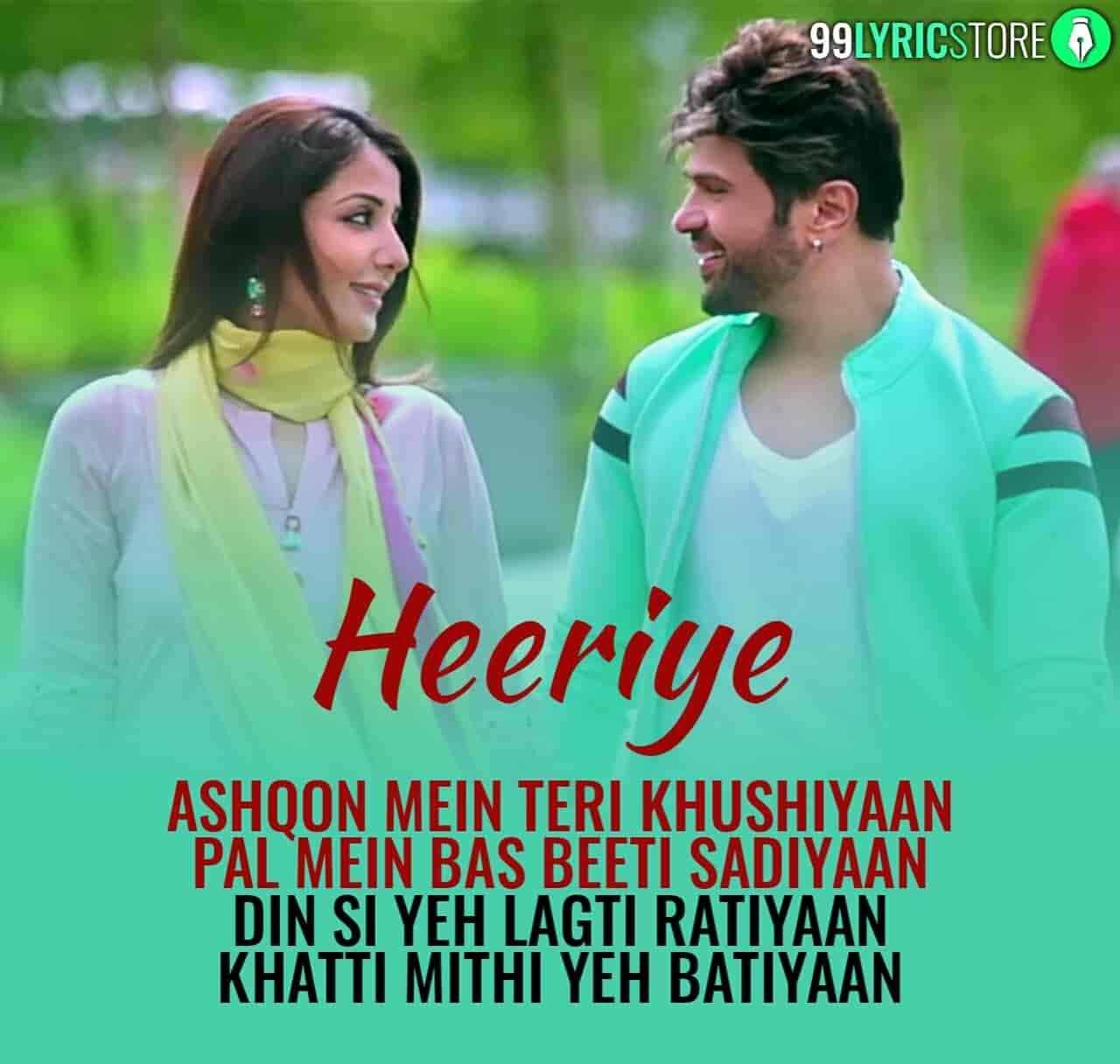 HEERIYE LYRICS - Arijit Singh   Shreya Ghoshal   Happy Hardy