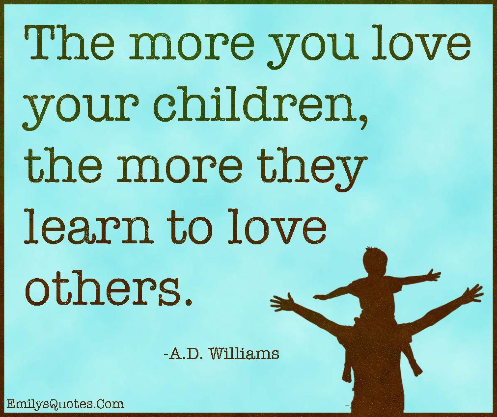 Quotes About Kids Learning: EmilysQuotes.Com-love,children,parenting,learn,positive