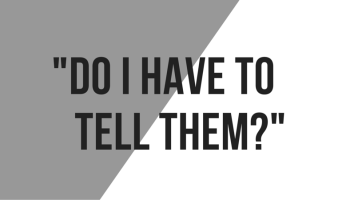 do-i-have-to-tell-them.png (350×200)