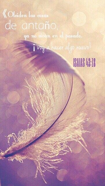 Isaias 43:18 | Dios es amor | Pinterest | Verses, Bible and Wisdom