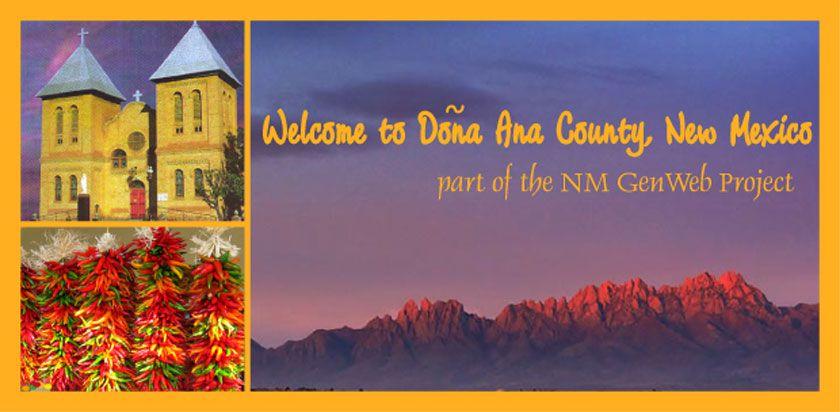 DONA ANA COUNTY New Mexico GenWeb Project Nuestra