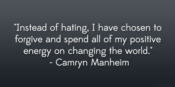 Change The World Quotes Camryn Manheim Quote 27 Electrifying Quotes About Changing The World