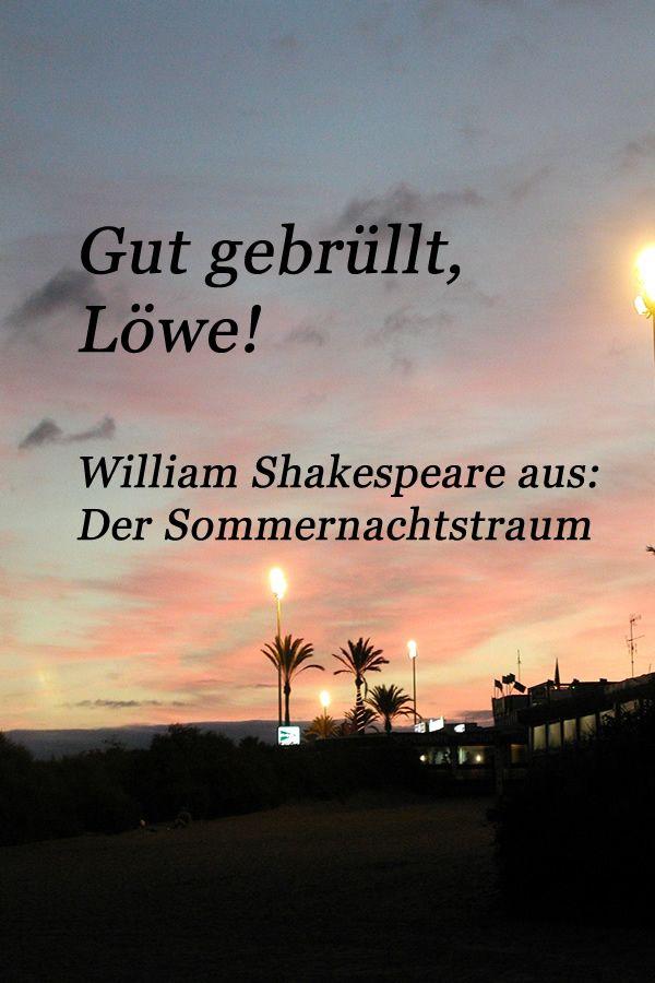 Zitat gut gebrüllt Löwe   Shakespeare zitate, Shakespeare