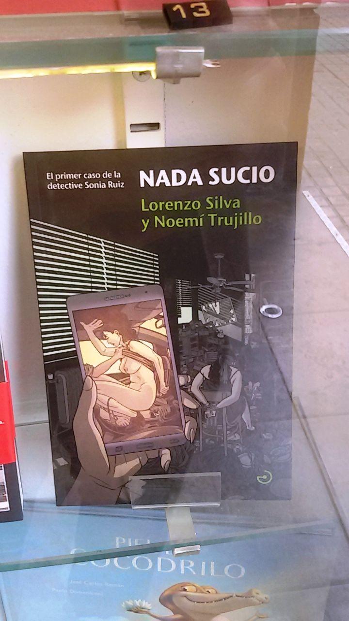 """Nada Sucio"" de Lorenzo Silva i Noemí Trujillo. Menoscuarto Editores."