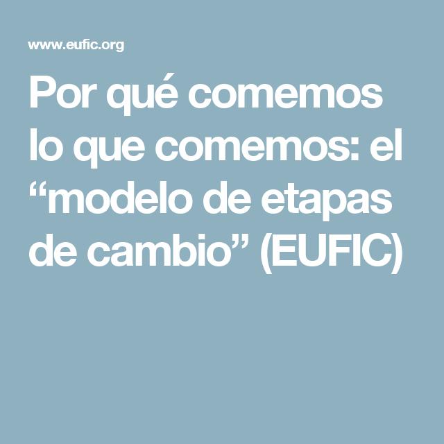 """Por qué comemos lo que comemos: el """"modelo de etapas de cambio"""" (EUFIC)"""