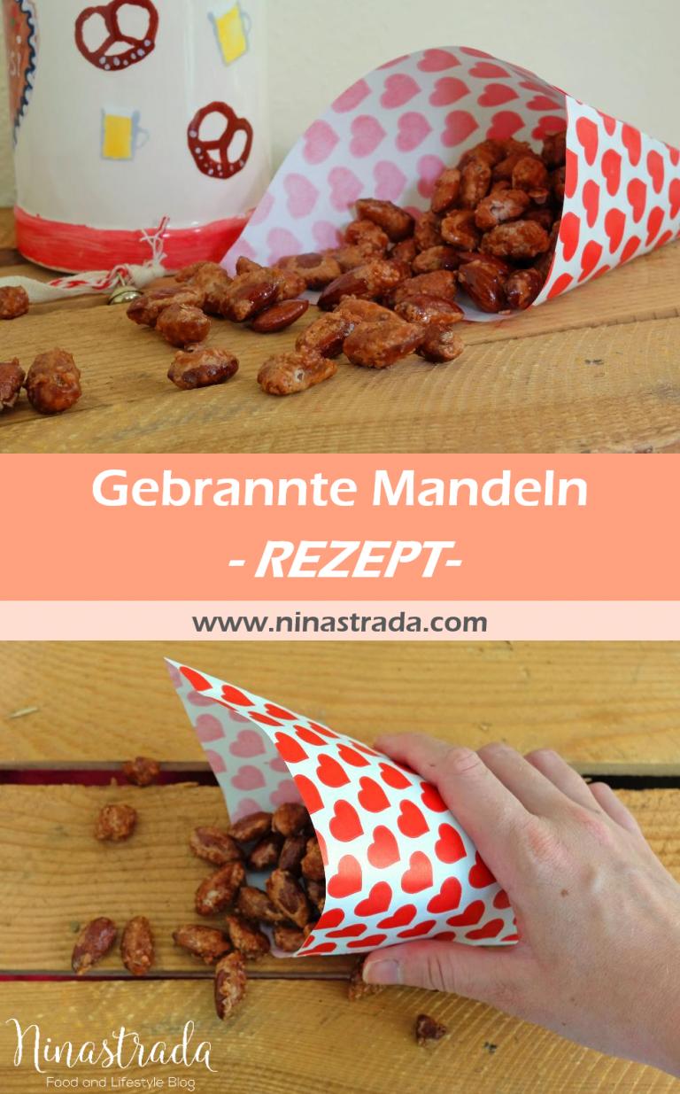 Gebrannte Mandeln selber machen - Mein liebster Wiesn-Klassiker   Food Blog ninastrada