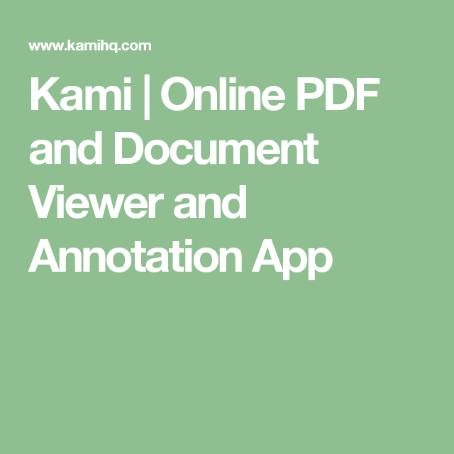 Kami | Online PDF and Document Viewer and Annotation App