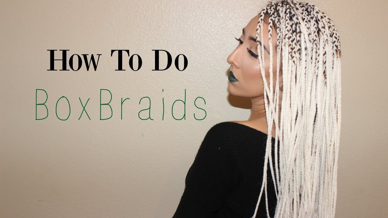 How to do box braids u easy hairstyles braided fox pinterest