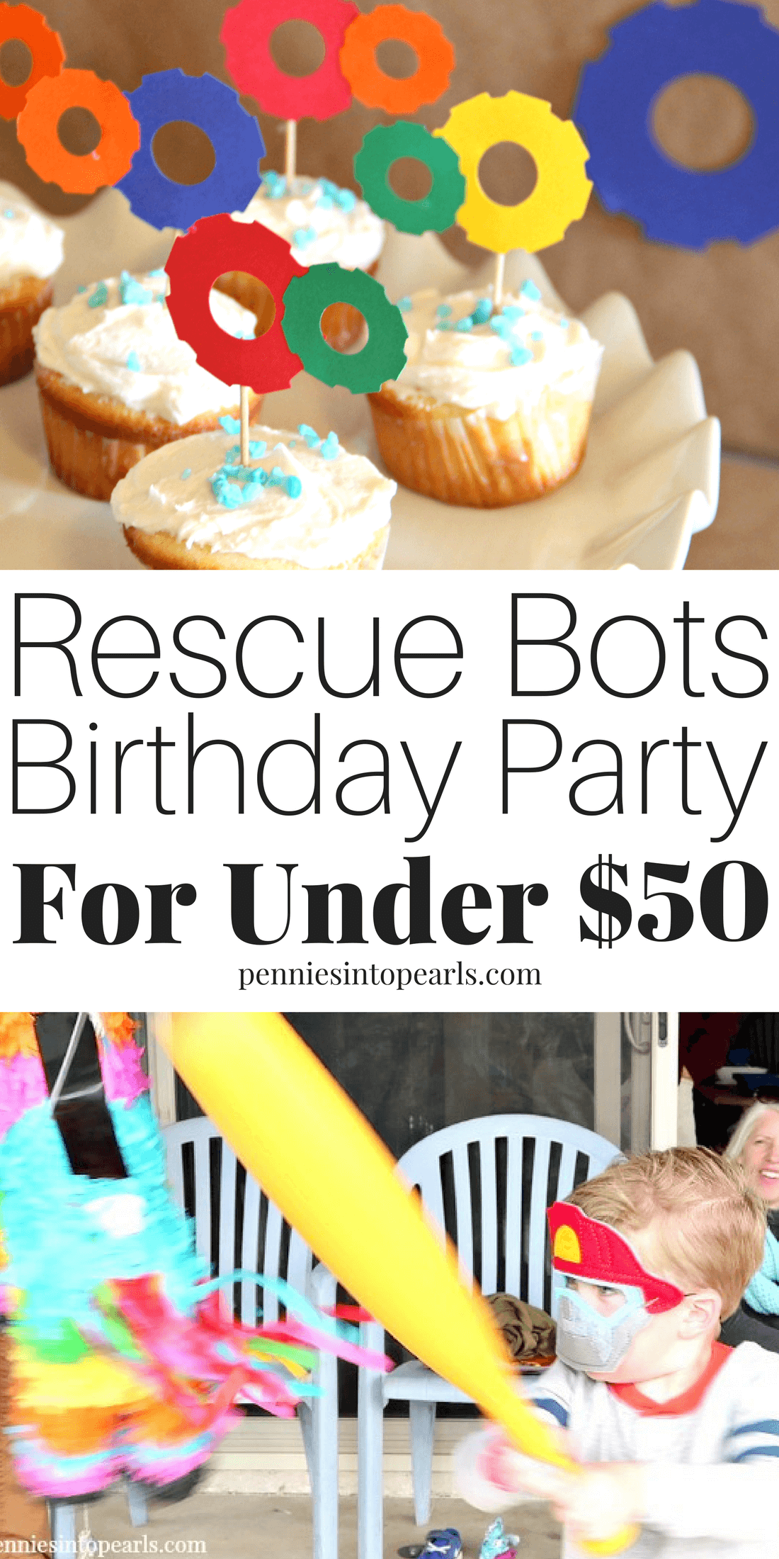 Rescue Bots Birthday Party Ideas for Under $50! - Cheap Party Ideas for Boys #partybudgeting