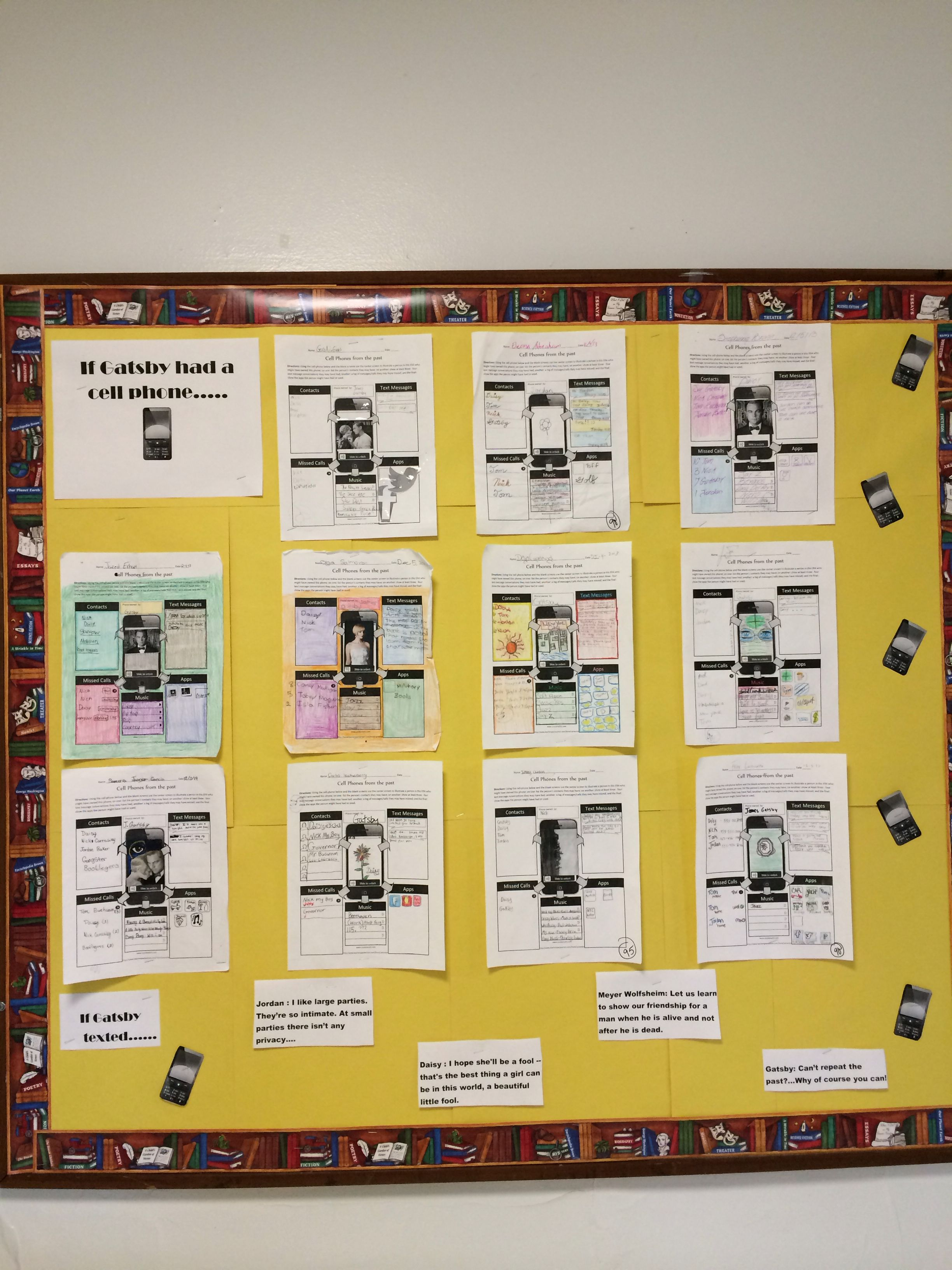 My Gatsby bulletin board. If gatsby had a cell phone