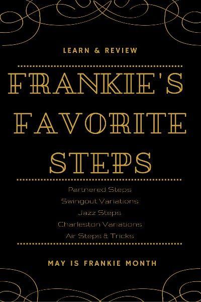 Frankie Manning's Favorite Steps: #Lindy Partnered Steps, #Swingout variations, #Jazz steps, #Charleston Variations, #Aerials & #Tricks
