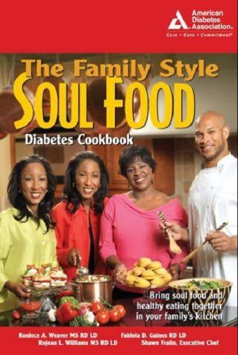 The family style soul food diabetes cookbook american diabetes the family style soul food diabetes cookbook forumfinder Choice Image