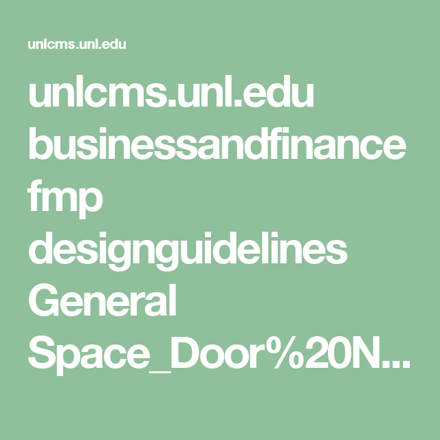 unlcms.unl.edu businessandfinance fmp designguidelines General Space_Door%20Numbering%20Standards%20V1.0.pdf