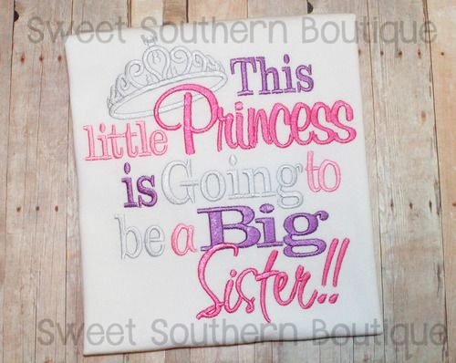 This Little Princess Is Going To Be A Big Sister Only Child Expiring