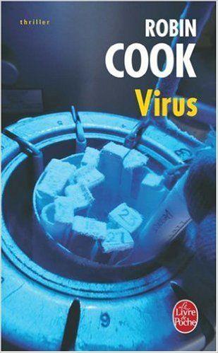 Virus: Amazon.fr: Robin Cook, Claude Yelnick: Livres