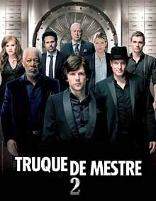 Assistir Truque De Mestre 2 Dublado Online No Filmes Online Gratis Filmes Capas De Filmes Filmes De Suspense