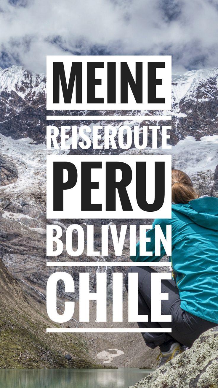 Meine Reiseroute durch Peru, Bolivien und Chile – 4 Wochen Südamerika