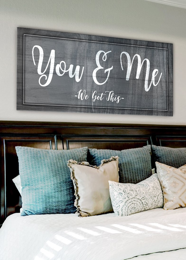 Couples Wall Art You Me We Got This Wood Frame Ready To Hang Romantic Bedroom Decor Bedroom Decor For Couples Rustic Master Bedroom