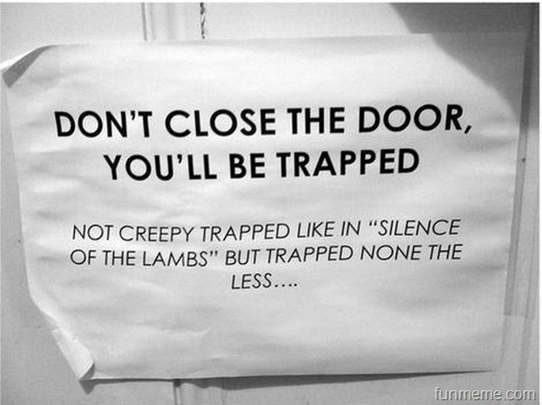 Please Close The Door Sign Funny Google Search Funny Signs Funny Google Searches Words