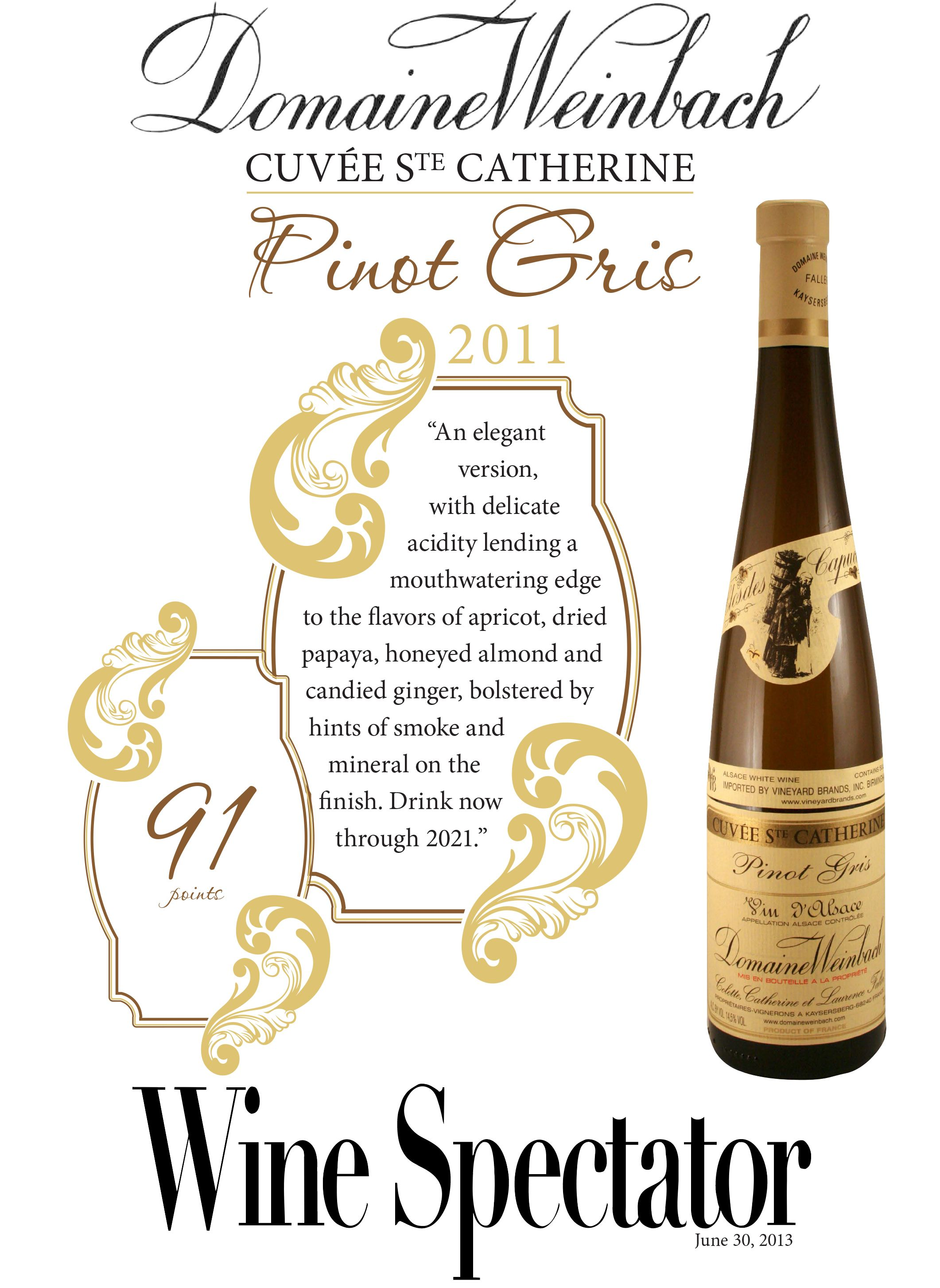 Domaine Weinbach Cuvée Ste Catherine Pinot Gris 2011 - 91 points - Wine Spectator