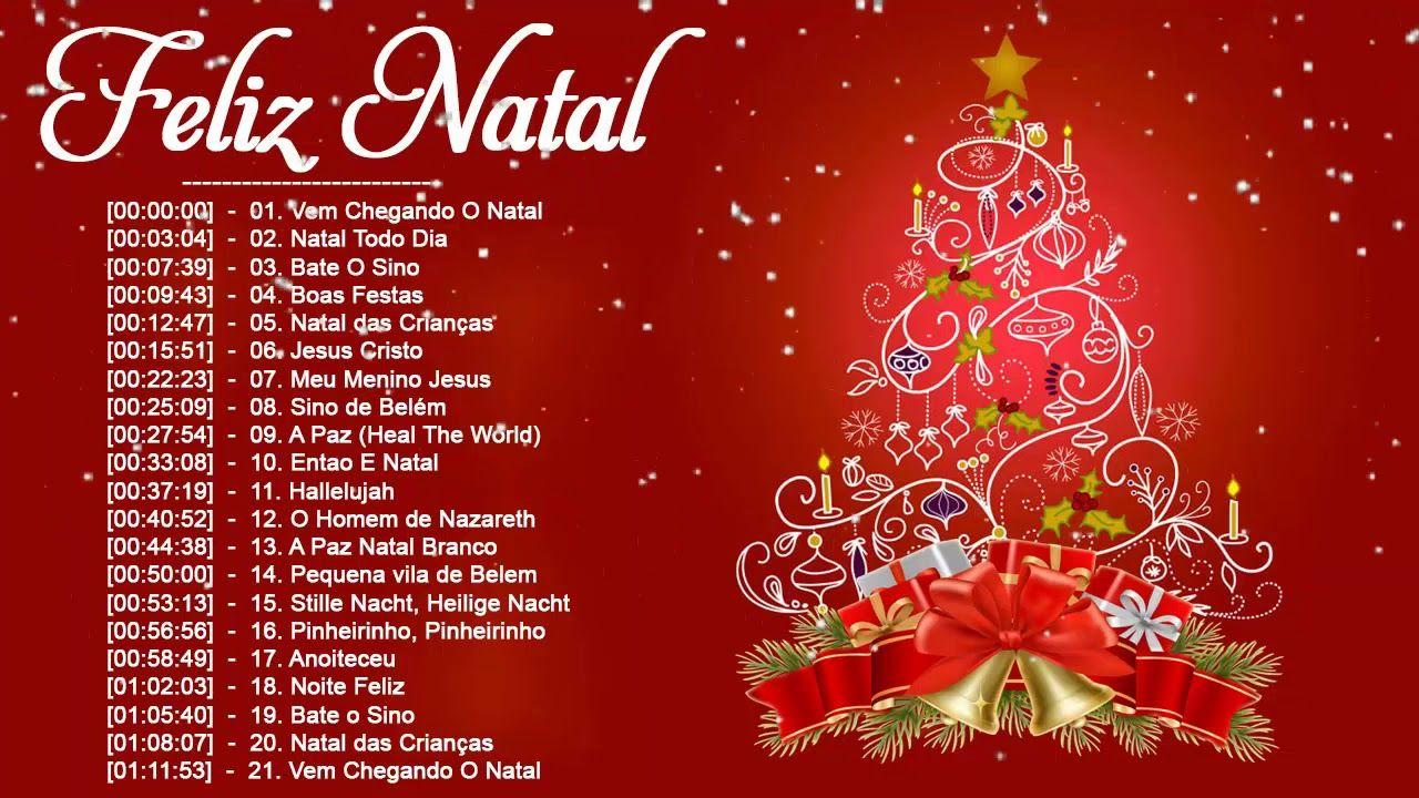 Músicas De Natal Em Português Canções Natalinas Feliz Navidad 2019 Popular Christmas Songs Classic Christmas Songs Christmas Music Playlist