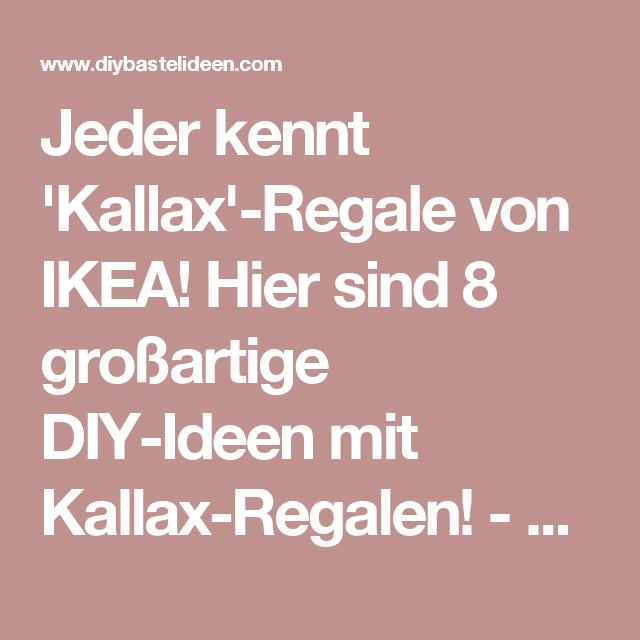 Jeder kennt 'Kallax'-Regale von IKEA! Hier sind 14 ...