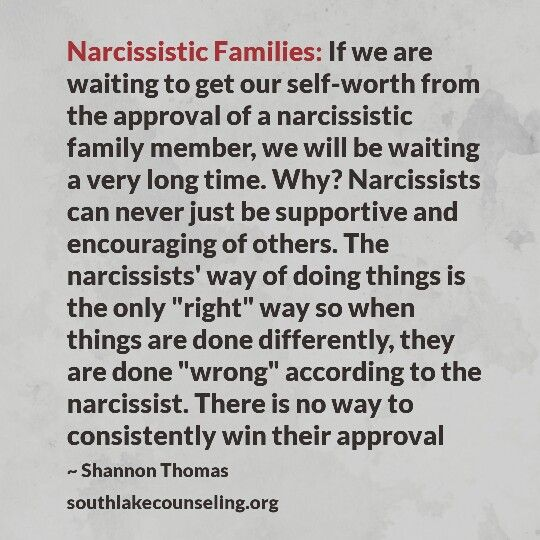 """Beyond that, there is no approval to be gotten: all narcissists want to """"win"""" or look good at everyone else's expense, so any approval given is manipulation that is retracted as soon as they believe they have the upper hand, then they undermine, denigrate and devalue others. There is no love there. Move on. (LV)"""