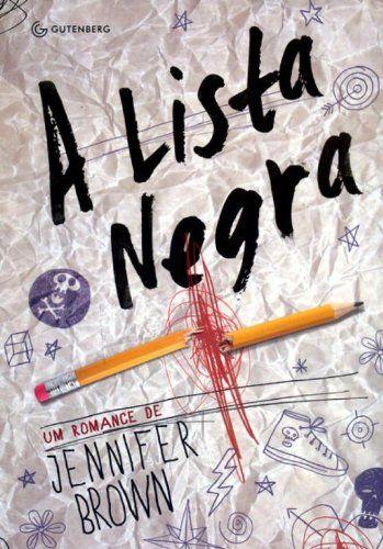 A Lista Negra Listas De Libros Libros Para Adolescentes Libros
