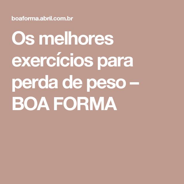 Os melhores exercícios para perda de peso – BOA FORMA