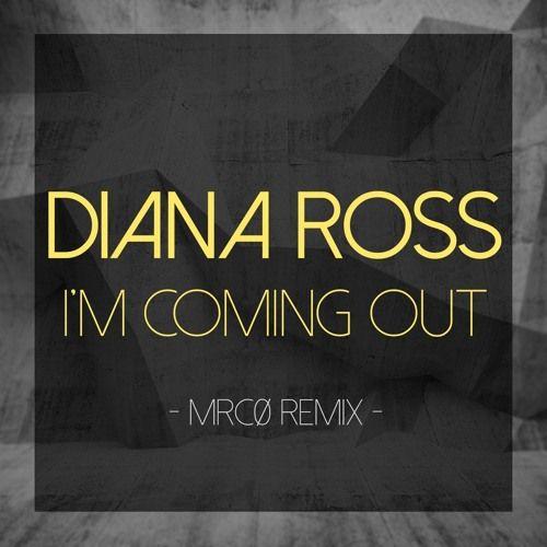 Diana Ross - I'm Coming Out (MrCØ Remix) by MrCØ on SoundCloud