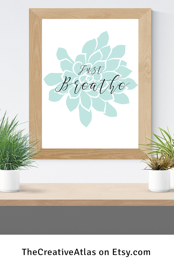 Just Breathe Printjust Breathe Printable Signyoga Studio Art Etsy Yoga Decor Diy Canvas Wall Art Master Bedroom Art