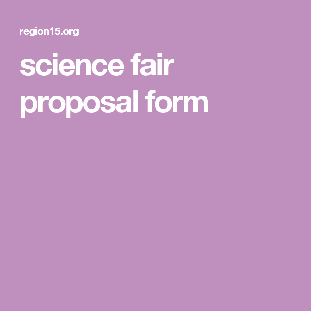 Science Fair Proposal Form  School Work    Science