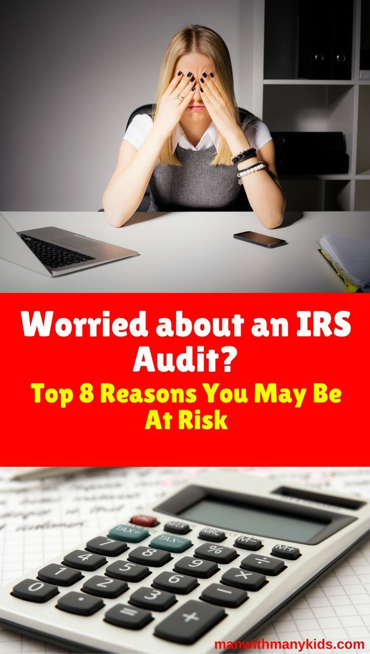 Top 8 Reasons The Irs Might Audit Your Taxes Audit Family Budget Financial Tips