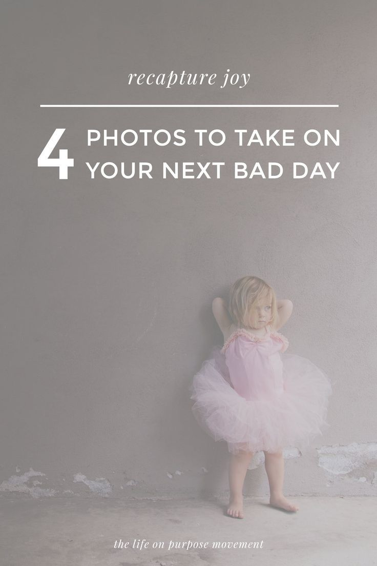 When you're having a bad day, pulling out a camera might not be your first instinct. But maybe it should be.   4 Photos to Take on Your Next Bad Day