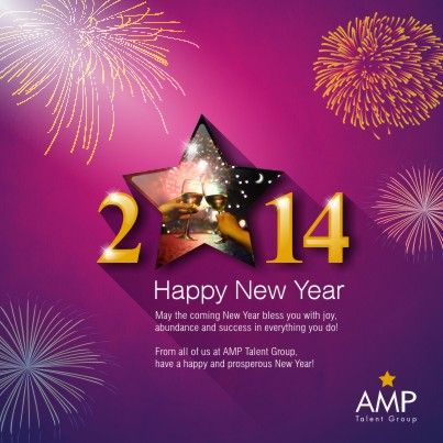 AMP Talent Group wishes all its followers a very happy and prosperous New Year!  #newyear #2014 #Toronto #Canada