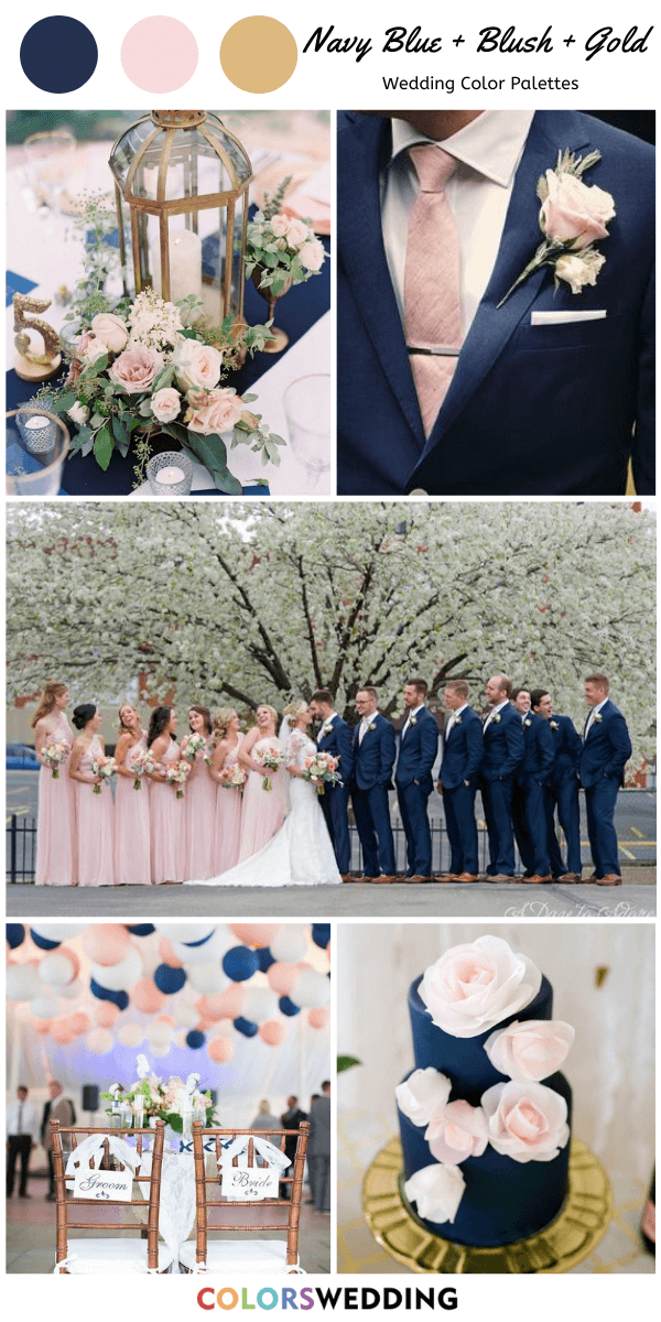 Top 7 Navy Blue And Gold Wedding Color Combos In 2020 Blush Wedding Colors Gold Wedding Colors Wedding Colors